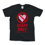STAFF ONLY Tシャツ